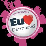 Promoção Eu amo Dermacyd 2013