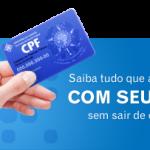 Regularizar CPF pela internet: como fazer?